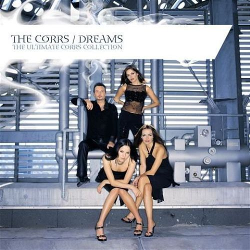 Warner music group The corrs - dreams the ultimate corrs collection