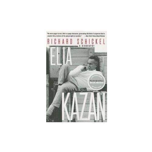 Elia Kazan, Schickel, Richard