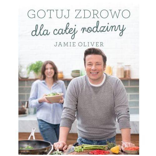 Gotuj zdrowo dla całej rodziny (288 str.)