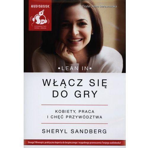 Włącz się do gry. Kobiety, praca i chęć przywództwa. Książka audio CD MP3 (2013)