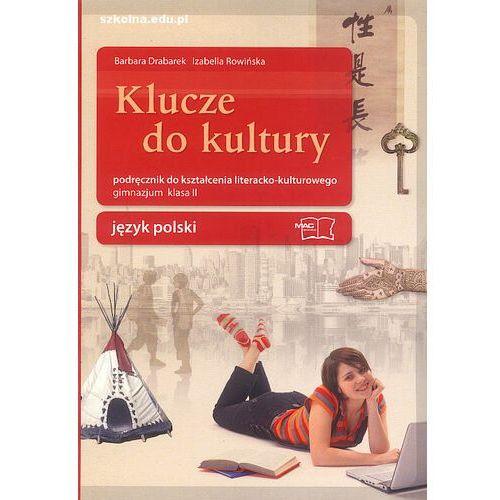 Klucze do kultury 2 Podręcznik do kształcenia literacko-kulturowego (2010)