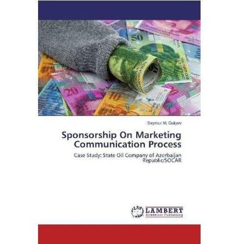 Sponsorship On Marketing Communication Process
