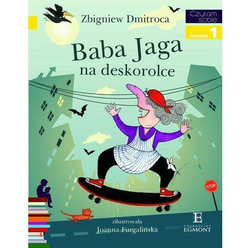 Baba Jaga na deskorolce Czytam sobie Poziom 1, oprawa broszurowa