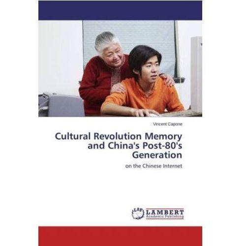 a description of the cultural revolution ignited