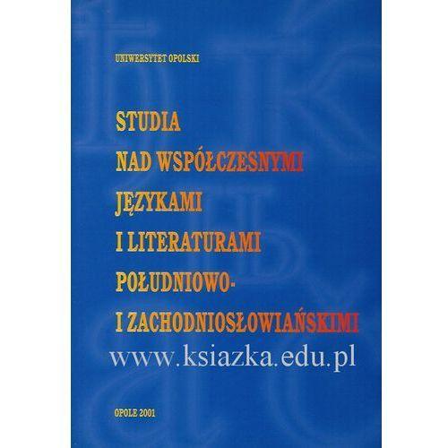 Studia nad współczesnymi językami i literaturami południowo- i zachodniosłowiańskimi (2001)