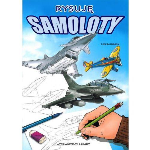 Rysuję samoloty + zakładka do książki GRATIS, Arkady