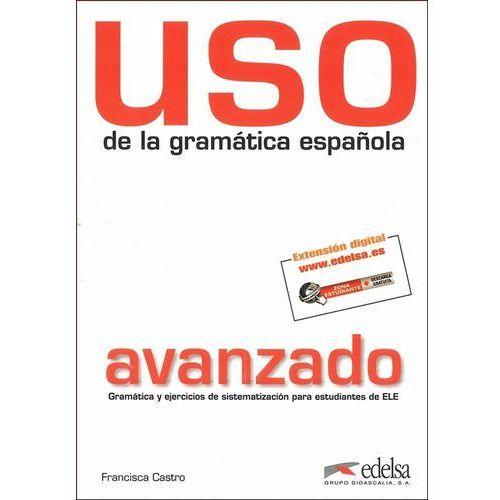 Uso de la gramatica avanzado Podręcznik, edelsa