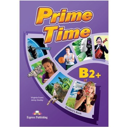 Prime Time B2+ SB with StCDs EXPRESS PUBLISHING - Evans Virginia, Dooley Jenny, Evans Virginia, Dooley Jenny