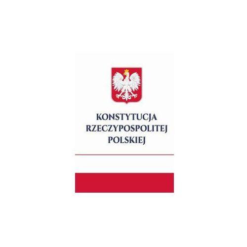 Konstytucja Rzeczpospolitej Polskiej. Darmowy odbiór w niemal 100 księgarniach! (8377408120)