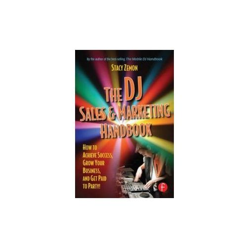 The Dj Sales And Marketing Handbook, Zemon, Stacy