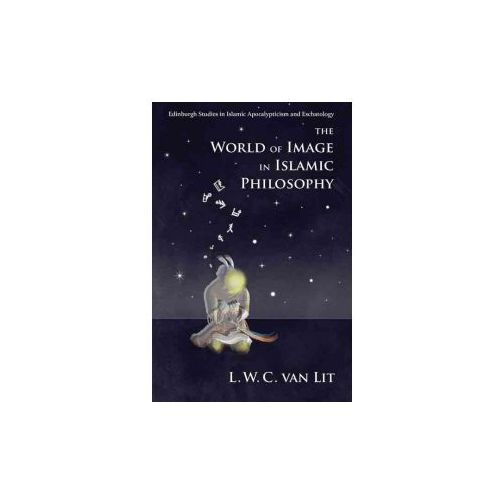 World of Image in Islamic Philosophy (9781474415859)