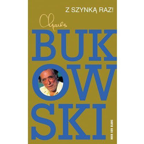 Z szynką raz! - Wysyłka od 4,99 - porównuj ceny z wysyłką, Charles Bukowski