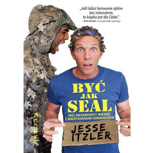 Być jak SEAL [Jesse Itzler] (9788381020633)