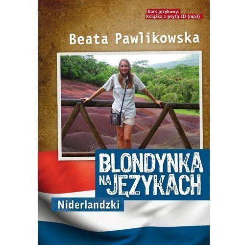 Blondynka na językach. Niderlandzki + CD MP3 - Beata Pawlikowska (9788377784273)