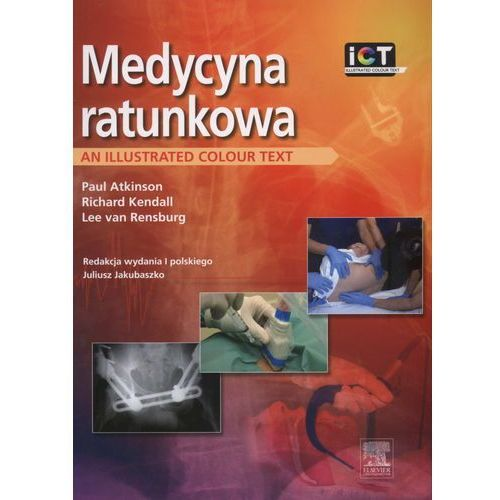 Medycyna ratunkowa. An illustrated colour text (9788376096872)