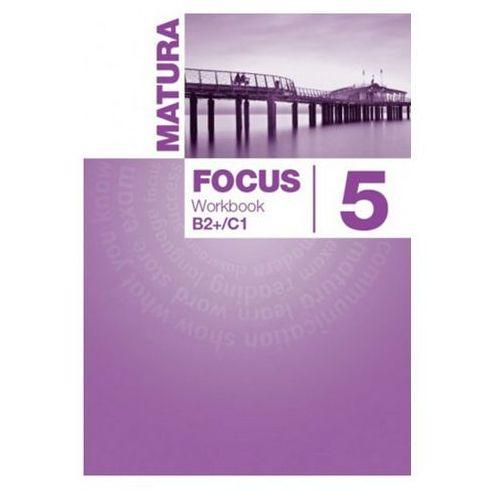 Matura Focus 5 Liceum/techn. Języj angielski. Workbook