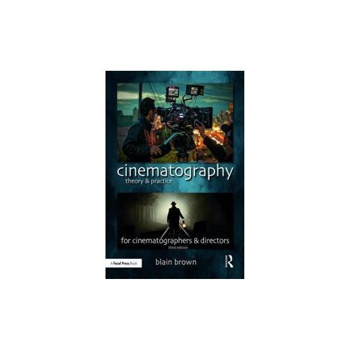Cinematography: Theory and Practice, Brown, Blain