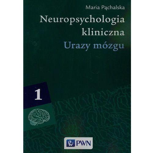 Neuropsychologia kliniczna t.1, oprawa miękka