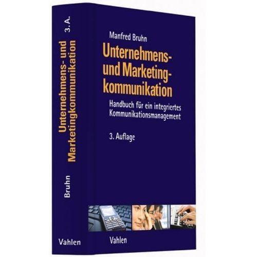 Unternehmens- und Marketingkommunikation Bruhn, Manfred (9783800648580)