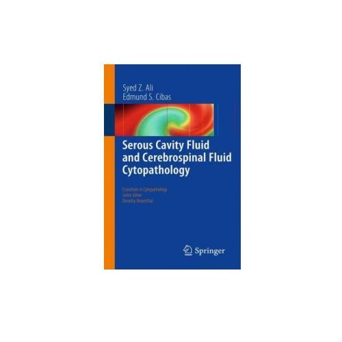 Serous Cavity Fluid and Cerebrospinal Fluid Cytopathology 2012 (9781461417750)