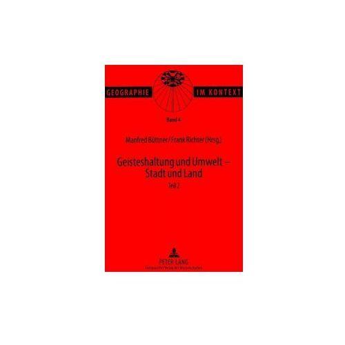 Geisteshaltung und Umwelt - Stadt und Land. Teil 2 (9783631336298)
