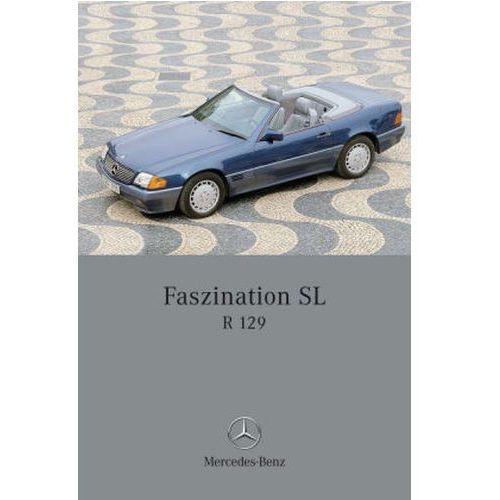 Faszination SL - Mercedes-Benz R 129 (9783898805568)