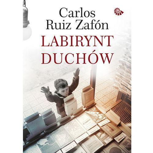 Labirynt duchów - Carlos Ruiz Zafon, oprawa twarda
