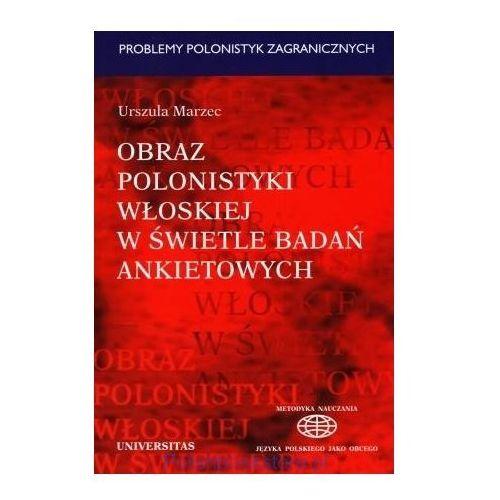 Obraz polonistyki włoskiej w świetle badań ankietowych (9788324208067)