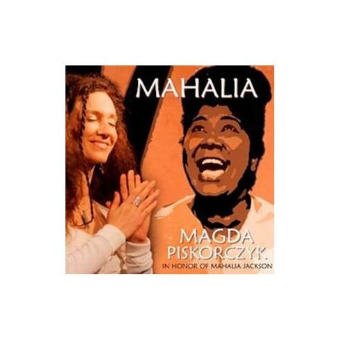 Magda Piskorczyk - Tribute To Mahalia Jackson (Digipack)