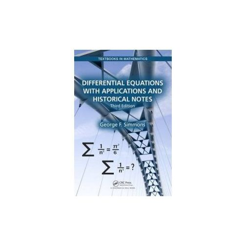 Differential Equations with Applications and Historical Notes, Simmons, George F.