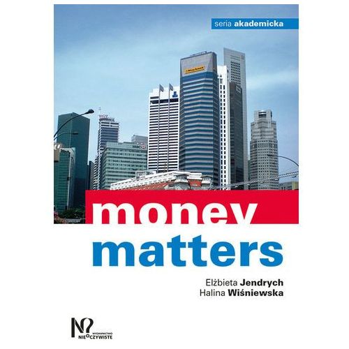 Money matters - Elżbieta Jendrych, Halina Wiśniewska, oprawa miękka