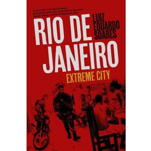 Rio de Janeiro Extreme City - Wysyłka od 3,99 (9781846148026)