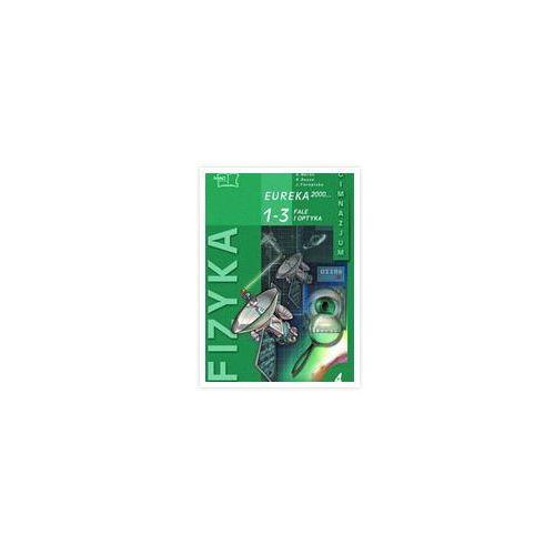 Eureka 2000 1-3 Podręcznik Część 4 Fale i optyka, MAC Edukacja