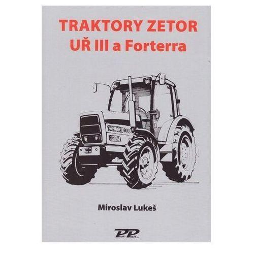 Traktory Zetor UŘ III a Forterra Martin Lukeš (9788086726878)