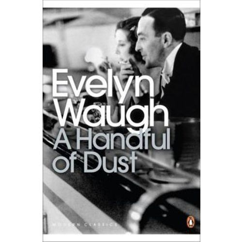 """an analysis of the novel a handful of dust and what maisie knew His novels require no interpretation they mean what they say  henry james's  preface to what maisie knew: """"the muddled state too is one of  of evelyn  waugh—whose early novels, like vile bodies and a handful of dust,."""