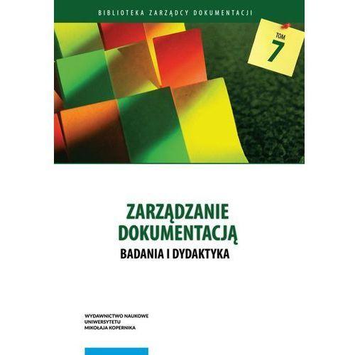 Zarządzanie dokumentacją Badania i dydaktyka (2016)