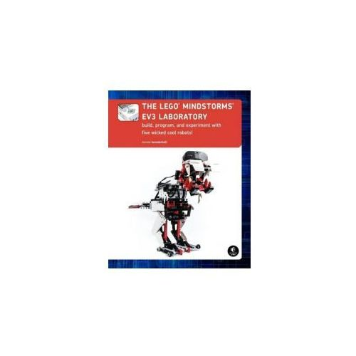 LEGO Mindstorms EV3 Laboratory: Build, Program, and Experiment With Five Wicked Cool Robots!, No Starch Press,US