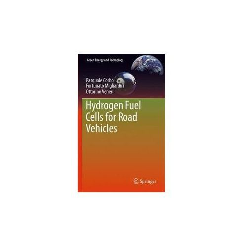 Hydrogen Fuel Cells for Road Vehicles, Spong Catherine Y.