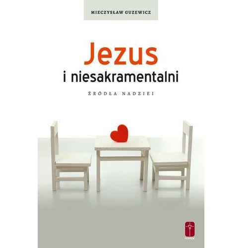 Jezus i niesakramentalni. Źródła nadziei., Pomoc