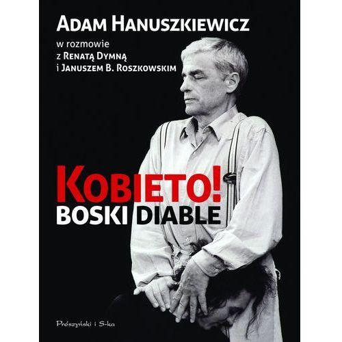Kobieto! Boski Diable. (Prószyński Media)