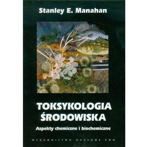 Toksykologia środowiska, Wydawnictwo Naukowe PWN