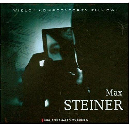 Agora Wielcy kompozytorzy filmowi tom 8 - max steiner - różni wykonawcy (płyta cd) (9788375528381)