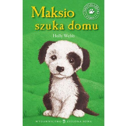 MAKSIO SZUKA DOMU, (Zielona Sowa)