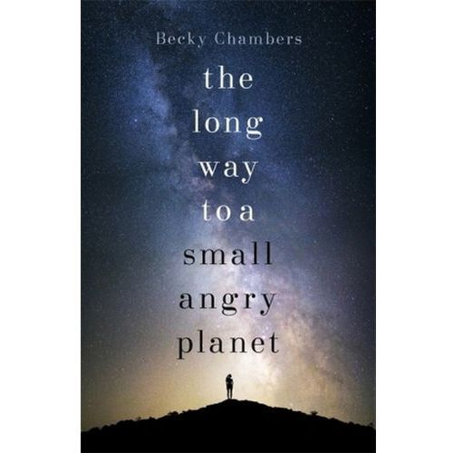 Long Way to a Small, Angry Planet, Chambers, Becky