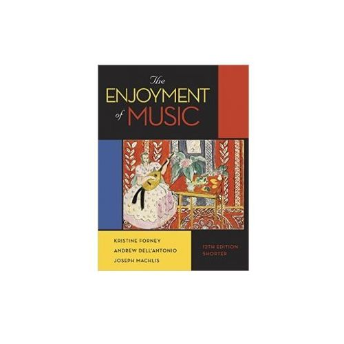 The Enjoyment Of Music (9780393936384)
