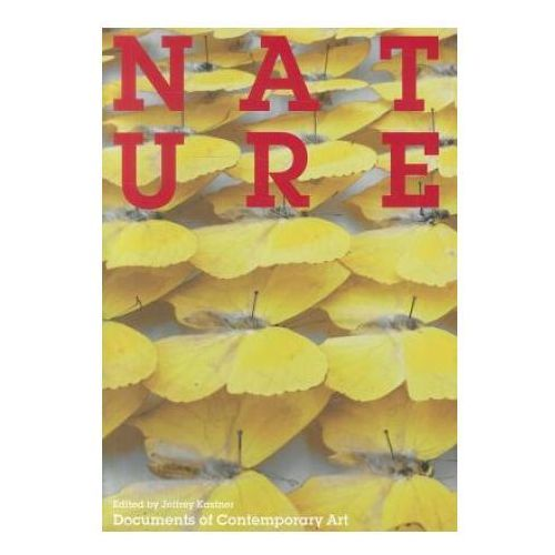Jeffrey Kastner,Iwona Blazwick - Nature (9780262517669)