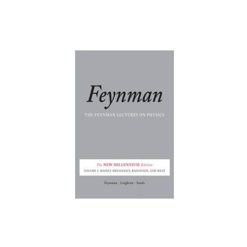 Feynman Lectures on Physics: Mainly Mechanics, Radiation, and Heat v. 1 (9780465024933)