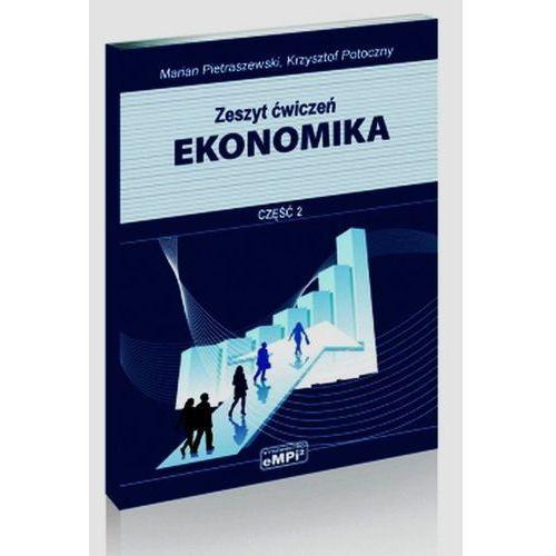 Ekonomika Zeszyt ćwiczeń. Część 2. (92 str.)