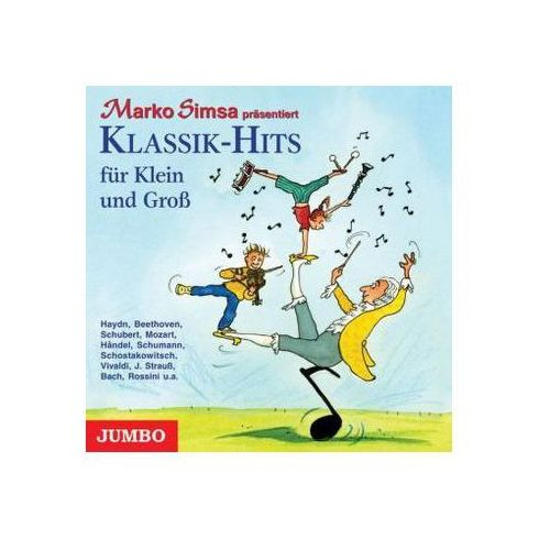 Klassik-Hits für Klein und Groß, 1 Audio-CD Simsa, Marko