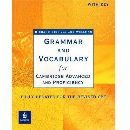 Grammar & Vocabulary For Cambridge Advanced And Proficiency - Book (Key) [Gramatyka Z Ćwiczeniami Z Kluczem], Longman Pearson Education